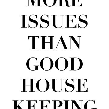 More Issues Than Good Housekeeping by Jake526