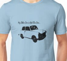My Other Car Is Not This One... Unisex T-Shirt