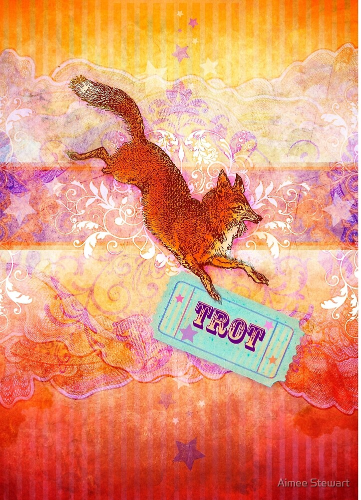 Fox Trot by Aimee Stewart
