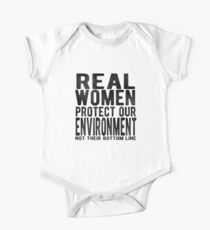 Real Women Protect Our Environment. Not Their Bottom Line. One Piece - Short Sleeve