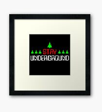 Stay Underground Music Framed Print