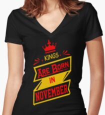 Kings Are Born In November Tshirt T-Shirt  Women's Fitted V-Neck T-Shirt