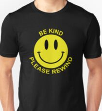 Be Kind, Please Rewind  Unisex T-Shirt