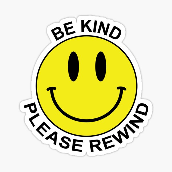 Be Kind, Please Rewind  Sticker