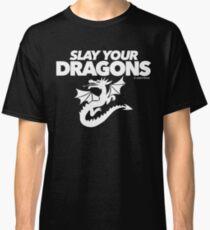 Töte deine Drachen (2) Classic T-Shirt