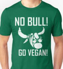 NO BULL! GO VEGAN! T-Shirt