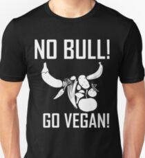 NO BULL! GO VEGAN! Unisex T-Shirt