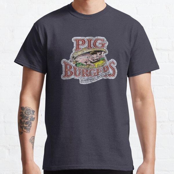 Pig Burgers (Better Off Dead) Classic T-Shirt