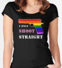 I Only Shoot Straight Women's Fitted Scoop T-Shirt