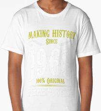 Making History Since 1968 Premium Style Tshirt T-Shirt  Long T-Shirt