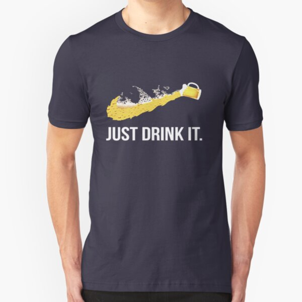 JUST DRINK IT Slim Fit T-Shirt