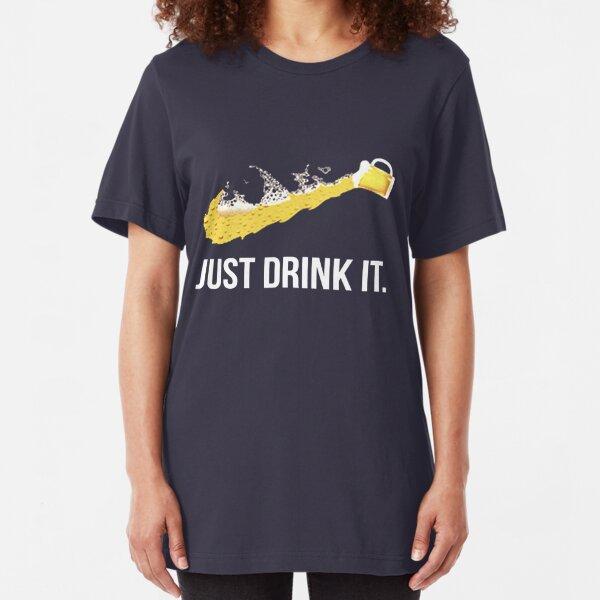 JUST DRINK IT Slim Fit T-Shirt