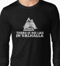 No Lag In Valhalla Long Sleeve T-Shirt