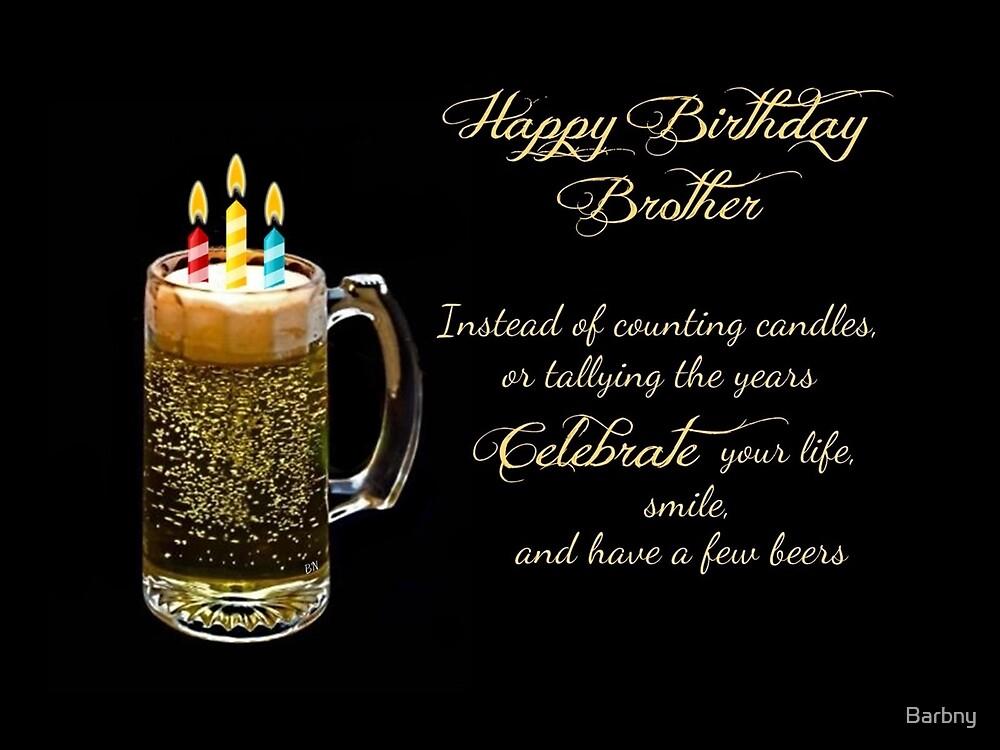 Alles Gute Zum Geburtstag Bruder Von Barbny Redbubble