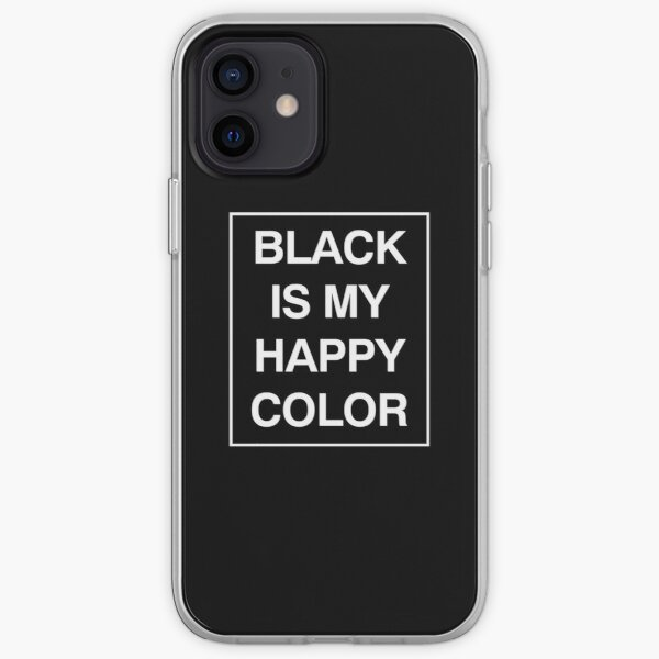 Black is my happy color iPhone Soft Case