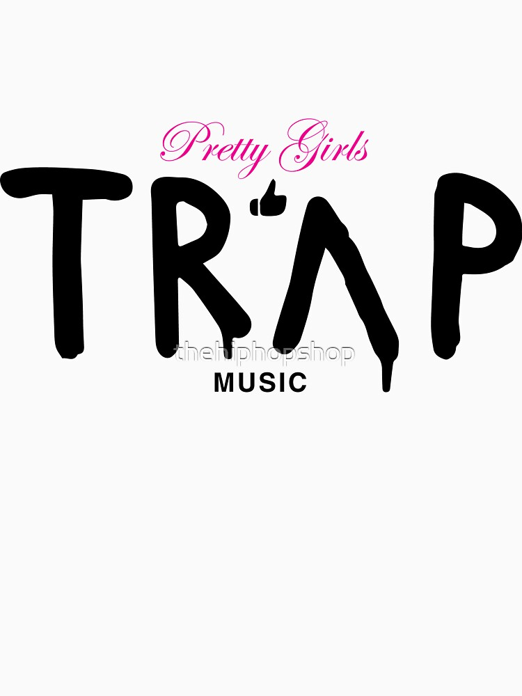Pretty Girls Like Trap Music - Pink & Black by thehiphopshop