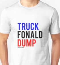 Truck Fonald Dump Slim Fit T-Shirt