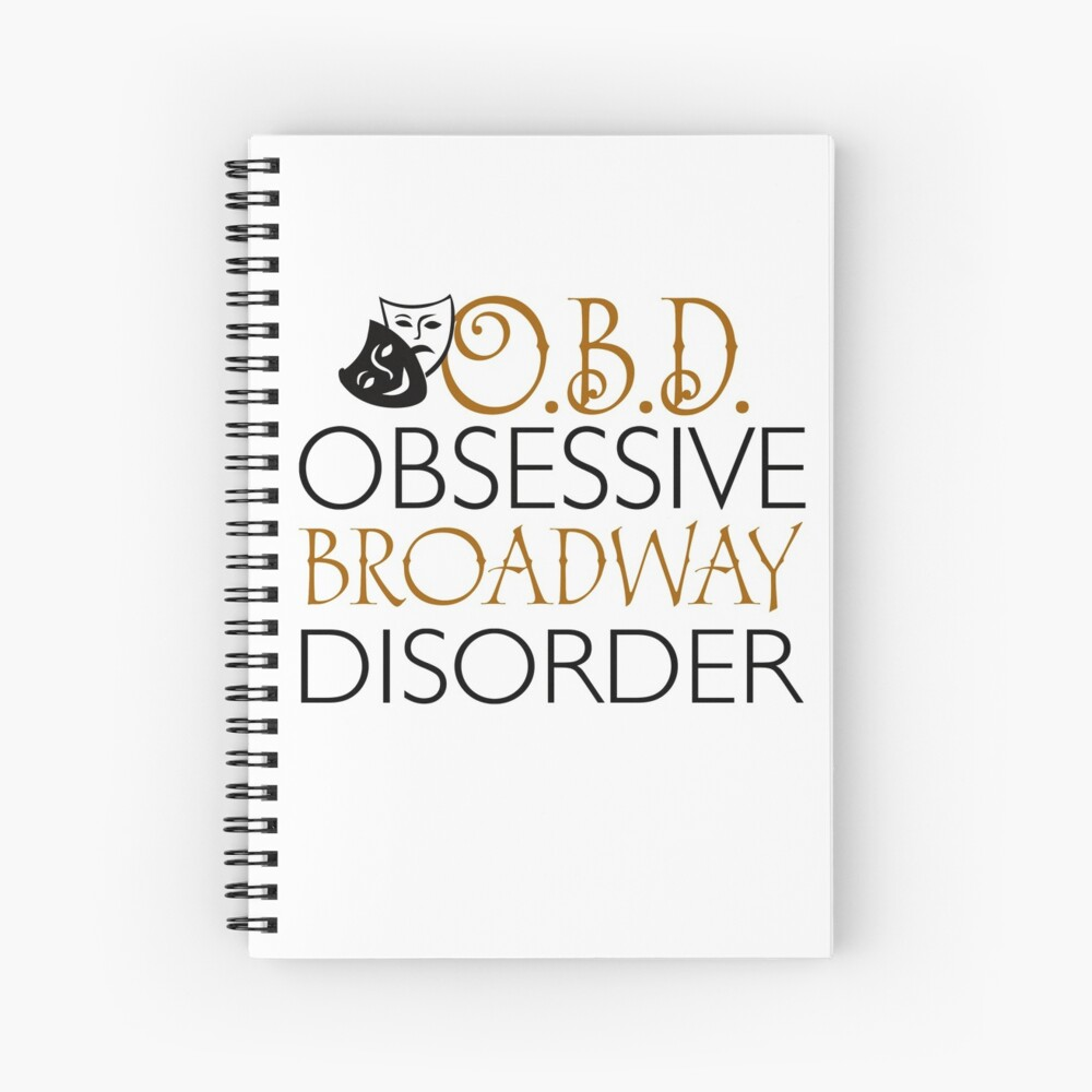 O.B.D. Trastorno obsesivo de Broadway. Cuaderno de espiral