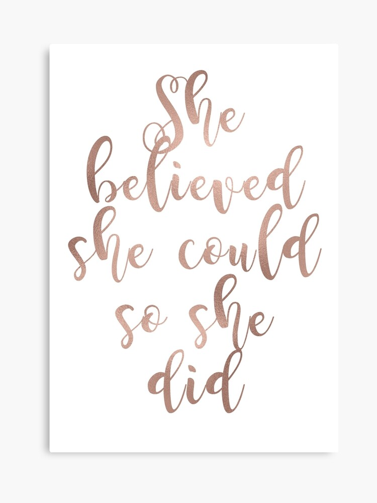 Rose gold she believed she could so she did | Canvas Print