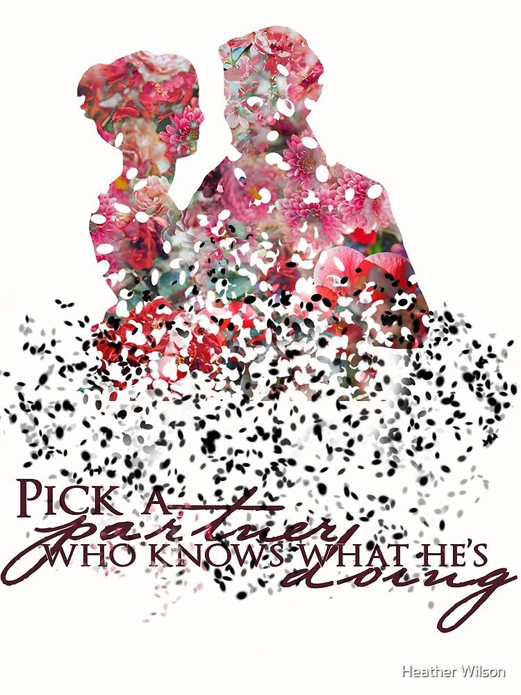 "Emma & Hook Flower Graphic - ""Pick a partner..."" by Heather Wilson"