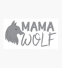 MAMA wolf (with a matching Baby Wolf and Papa Wolf) Photographic Print