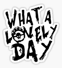 What a Lovely Day - Max Sticker