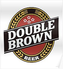 double brown Poster