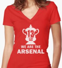 We are the Arsenal - FA CUP WINNER Women's Fitted V-Neck T-Shirt