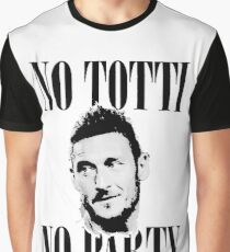 No Totti No Party Graphic T-Shirt
