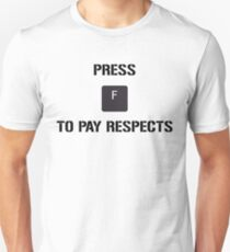 Funny Meme Press F to Pay Respects Unisex T-Shirt