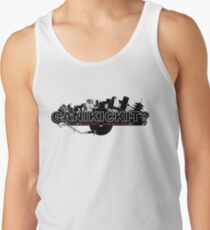 CAN I KICK IT? - City Tank Top