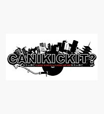 CAN I KICK IT? - City Photographic Print