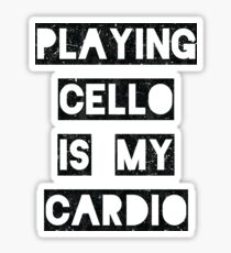 Playing Cello is my Cardio | black Sticker
