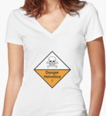 Danger Helvetica! Women's Fitted V-Neck T-Shirt