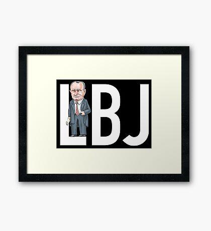 LBJ - President Lyndon B. Johnson  Framed Print