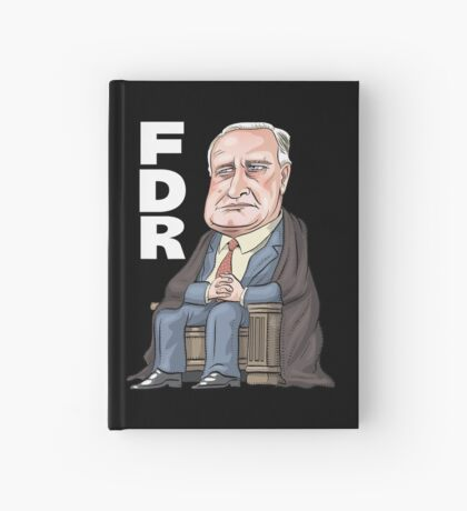 FDR - President Franklin D. Roosevelt  Hardcover Journal