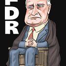 FDR - President Franklin D. Roosevelt  by MacKaycartoons
