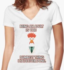 Being an adult is the dumbest thing i have ever done Women's Fitted V-Neck T-Shirt