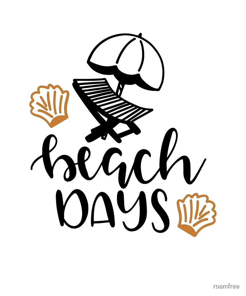 Beach Days by roamfree