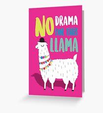 No Drama For This LLama Greeting Card