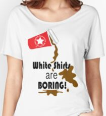 White shirts are boring! Women's Relaxed Fit T-Shirt