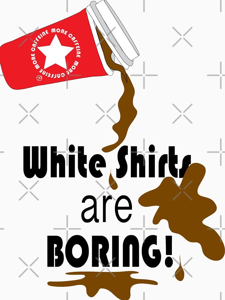 White shirts are boring! by CreativeContour