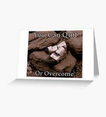Overcome Greeting Card