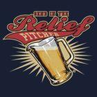 Send In The Relief Pitcher by popularthreadz