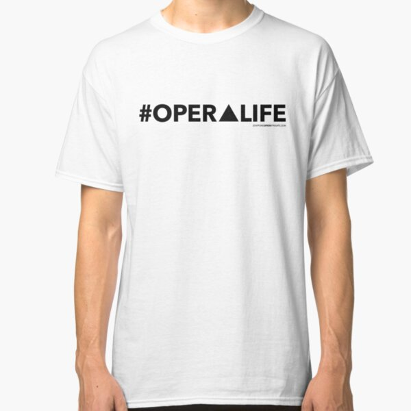 #OperaLife Classic T-Shirt