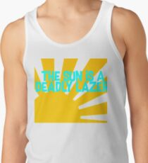The Sun is a Deadly Lazer Tank Top