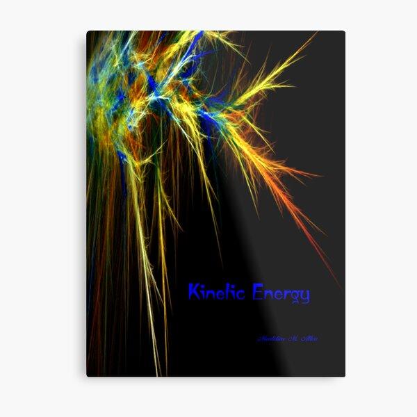 KINETIC ENERGY Lámina metálica