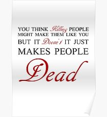 Killing People makes them Dead - RED Poster