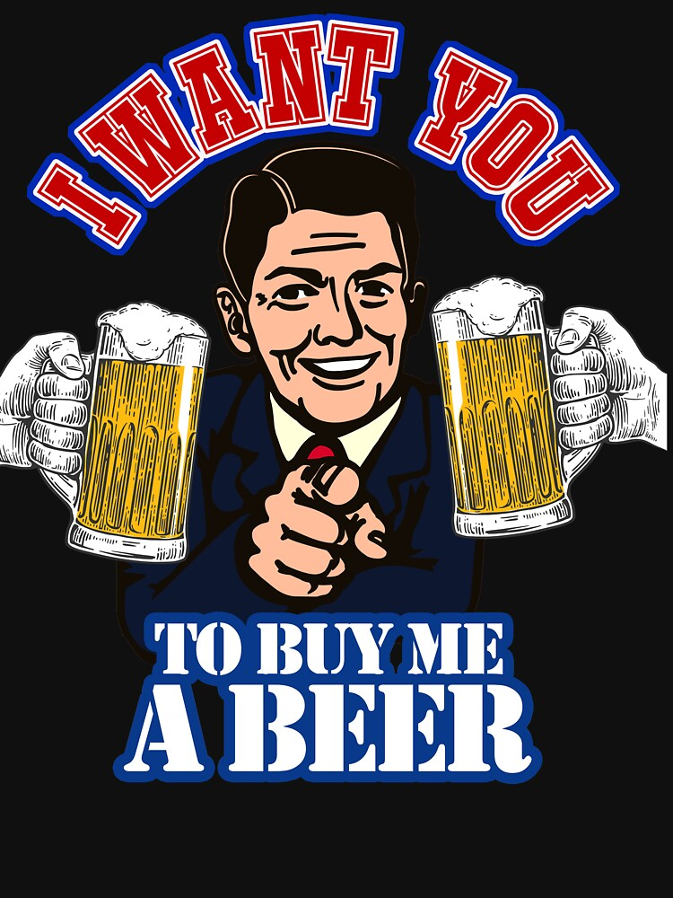 Reagan buy me a beer republican by ValiantSloth