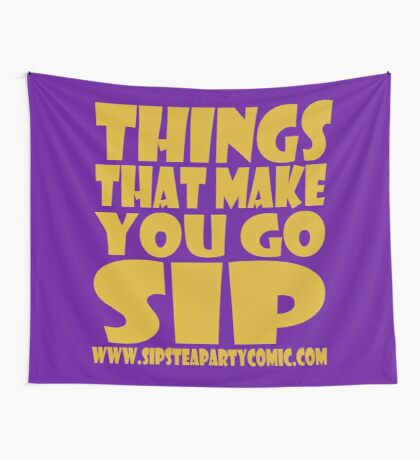 STPC: Things That Make You Go Sip 1.0 Wall Tapestry